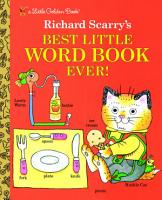 Richard Scarry s Best Little Word Book Ever PDF