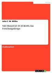 NEUTRALITÄT IN EUROPA: Ein Forschungsdesign