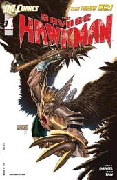 The Savage Hawkman (2012-) #1