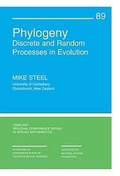 Phylogeny: Discrete and Random Processes in Evolution