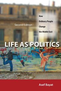 Life as Politics