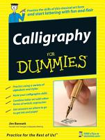 Calligraphy For Dummies PDF
