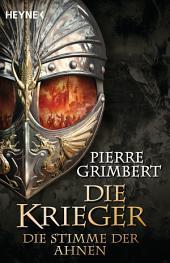 Die Stimme der Ahnen: Die Krieger 3 - Roman