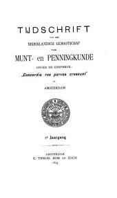 Tijdschrift van het Nederlandsch Genootschap voor Munt- en Penningkunde: Volumes 1-2