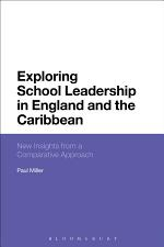 Exploring School Leadership in England and the Caribbean