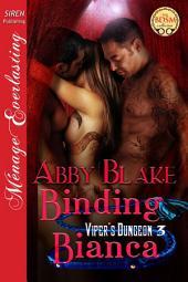 Binding Bianca [Viper's Dungeon 3]