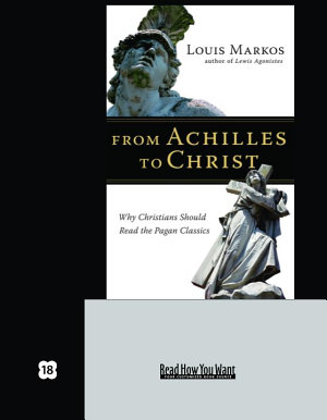 From Achilles to Christ  EasyRead Super Large 18pt Edition
