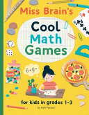 Miss Brain s Cool Math Games PDF