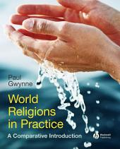World Religions in Practice: A Comparative Introduction