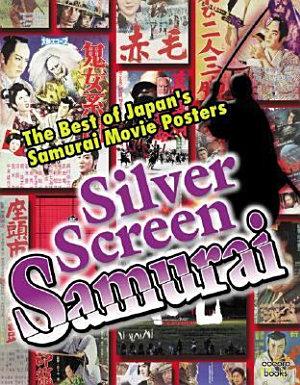 Silver Screen Samurai