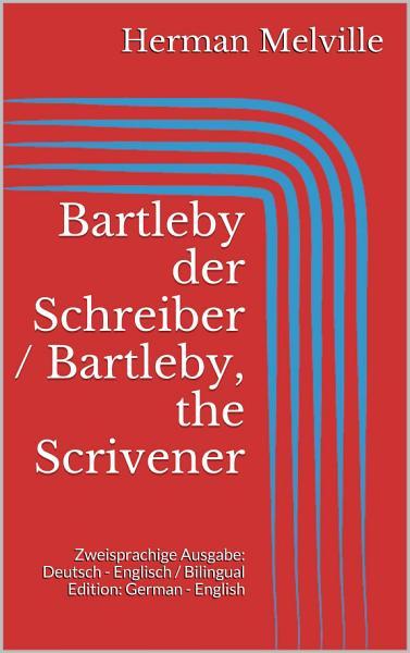 Bartleby The Scrivener