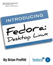 Introducing Fedora