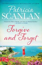 Forgive and Forget: A Novel