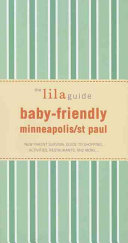 The Lilaguide Baby Friendly Minneapolis St Paul PDF