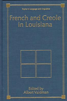 French and Creole in Louisiana PDF