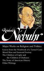 Reinhold Niebuhr: Major Works on Religion and Politics