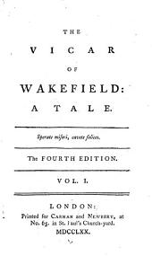 The Vicar Of Wakefield: A Tale, Volume 1