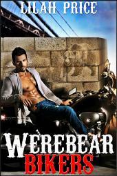 Werebear Bikers (Paranormal Werebear Shifter Erotic Romance)