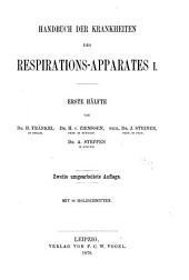 Handbuch der speciellen Pathologie und Therapie. ...: Handbuch der krankheiten des repirations-apparates. 1877-79