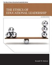 The Ethics of Educational Leadership: Edition 2