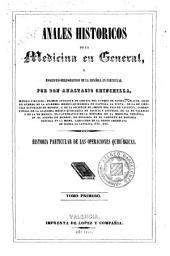 Anales históricos de la medicina en general y biográfico-bibliográficos de la española en particular