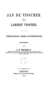 Jan de Visscher und Lambert Visscher: Verzeichniss ihrer Kupferstiche, Band 1