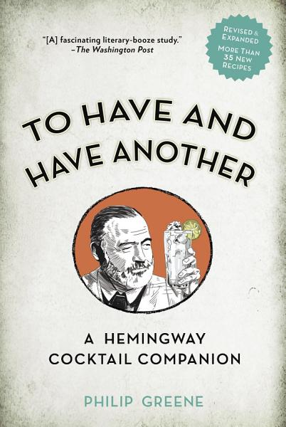 To Have and Have Another Revised Edition PDF