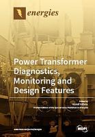 Power Transformer Diagnostics  Monitoring and Design Features PDF