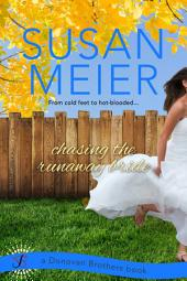 Chasing the Runaway Bride
