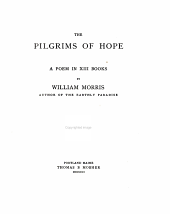 The Pilgrims of Hope: A Poem in XIII Books