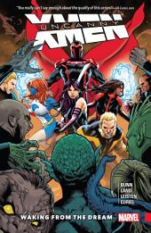Uncanny X-Men: Superior Vol. 3 - Waking From The Dream