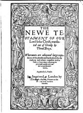 The Newe Testament of Our Lord Iesus Christ, Translated Out of Greeke by Theod. Beza. Whereunto are Adioyned Large Expositions of the Phrases and Harde Places by the Authour and Others: Together with a Table Or Concordance ... Englished by L. Tomson. B.L.