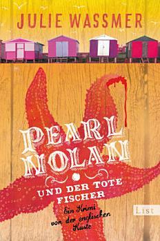 Pearl Nolan und der tote Fischer PDF