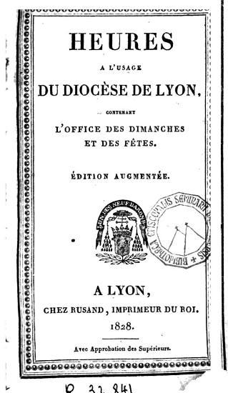 Heures a l usage du Dioc  se de Lyon PDF