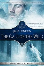 The Call of the Wild (StoneHenge Classics)