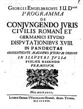 De conjungendo juris civilis Romani et Germanici studio