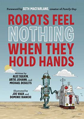 Robots Feel Nothing When They Hold Hands