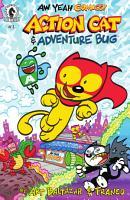 Aw Yeah Comics  Action Cat   Adventure Bug  1 PDF
