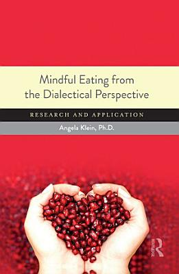 Mindful Eating from the Dialectical Perspective PDF