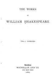 The Works of William Shakespeare: Volume 1