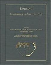 Dothan: Remains from the Tell (1953-1964)