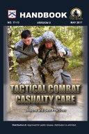 Tactical Combat Casualty Care Handbook, Version 5