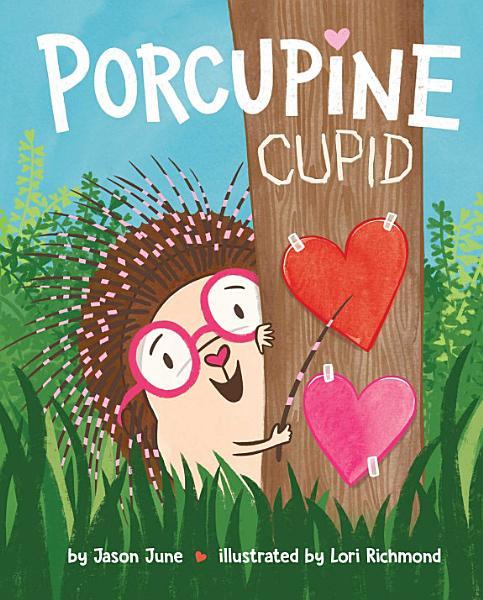 Download Porcupine Cupid Book