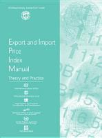 Export and Import Price Index Manual  Theory and Practice PDF