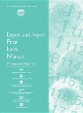 Export and Import Price Index Manual: Theory and Practice