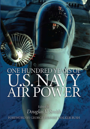 One Hundred Years of U S  Navy Air Power PDF