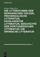 Die Litteraturen der romanischen V  lker  provenzalische Litteratur  katalanische Litteratur  Geschichte der portugiesischen Litteratur  die spanische Litteratur PDF