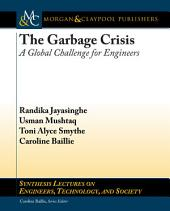 The Garbage Crisis: A Global Challenge for Egineers
