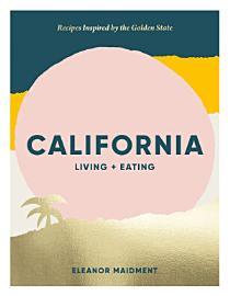 California  Living   Eating