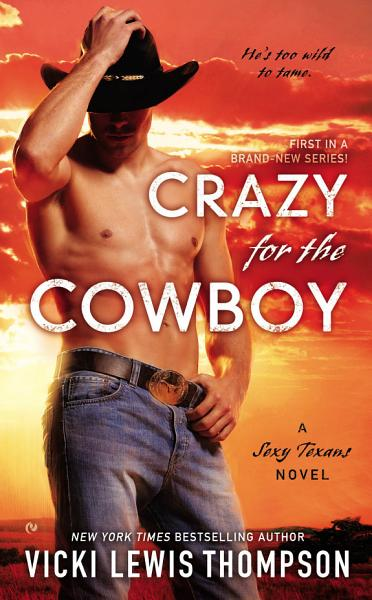 Download Crazy For the Cowboy Book